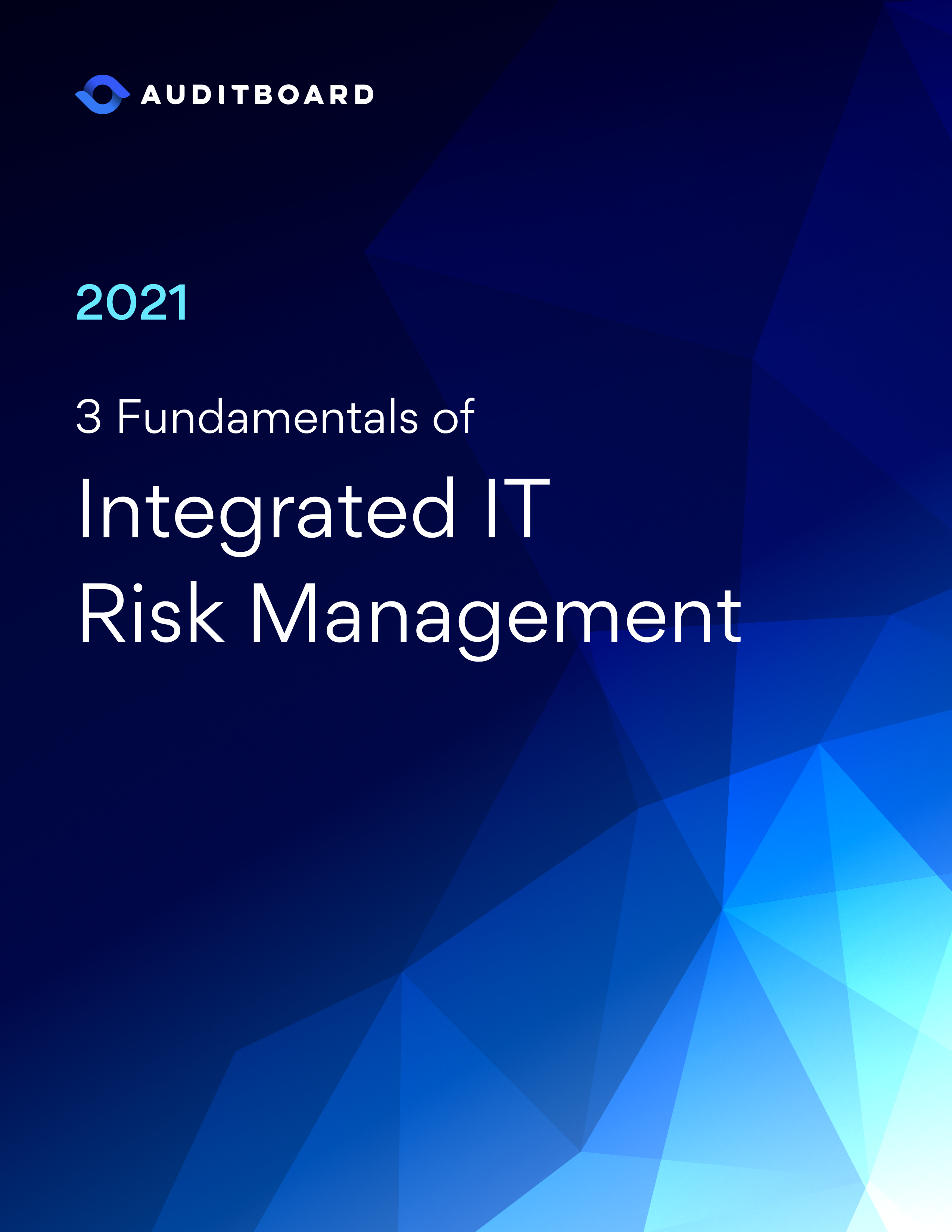 3 Fundamentals of Integrated IT Risk Management