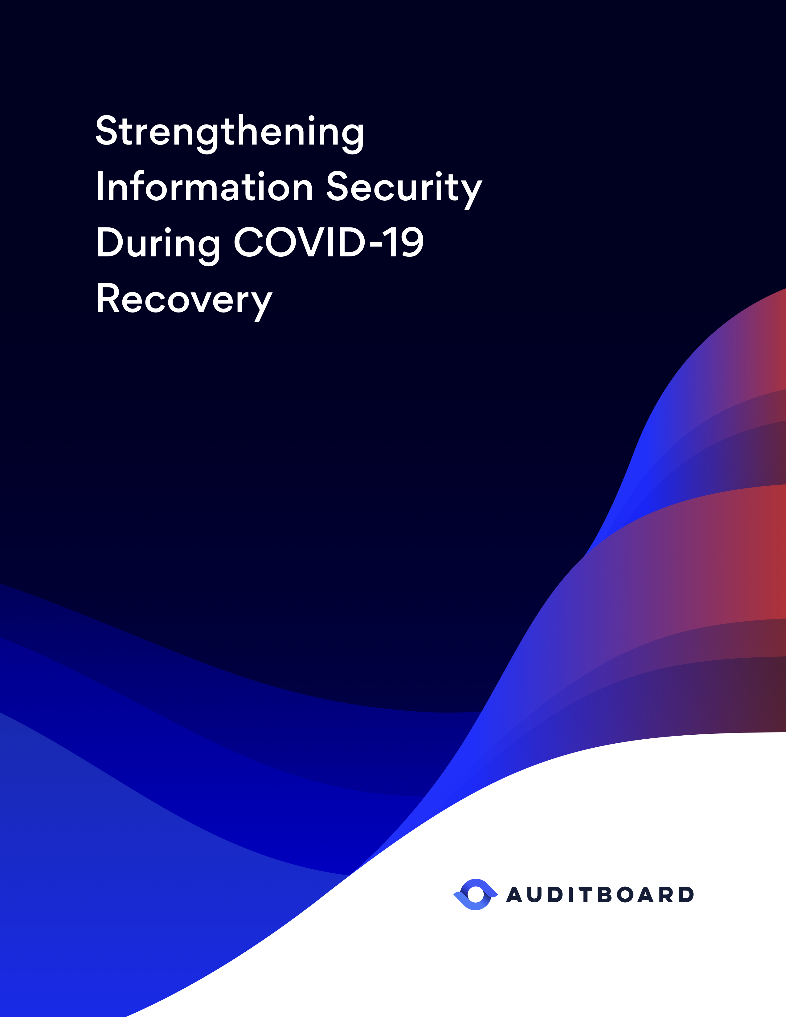 Strengthening Information Security During COVID-19 Recovery