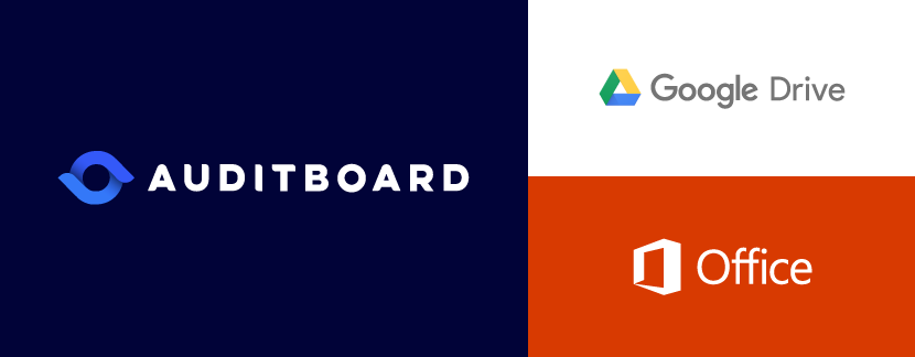 Microsoft Office and Google Drive: Do More in AuditBoard