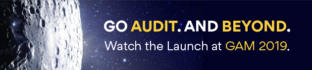 GO AUDIT. AND BEYOND. | Watch the Launch at GAM 2019