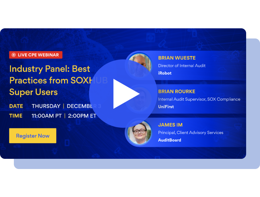 Industry Panel: Best Practices from SOXHUB Super Users